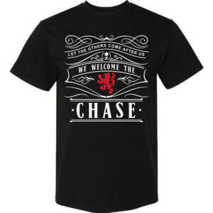 Welcome-The-Chase-Black T-shirt